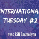 ESN(Erasmus.Student.Network) International Tuesday's picture