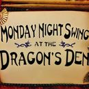 Monday Night Swing at the Dragon's Den's picture