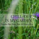 Chill-Out in my Garden's picture
