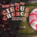 Circus Church - An All Circus Revue - Aug. 19 's picture