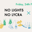 No Lights No Lycra x Lights Out Dance On #2.0's picture