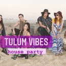Tulum Vibes (house Party)'s picture